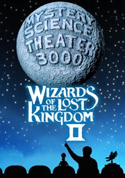 Mystery Science Theater 3000: Wizards Of The Lost Kingdom Ii