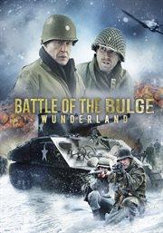 Battle of the bulge : Wunderland cover image