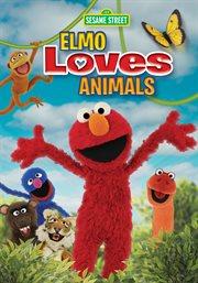 Sesame Street. Elmo loves animals cover image