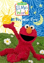 Elmo's world : all day with Elmo cover image
