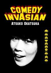 Comedy Invasian: Atsuko Okatsuka