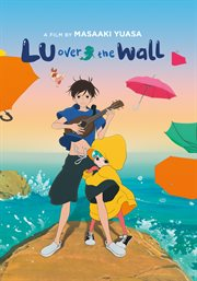 Lu over the wall [In Japanese]