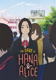 The case of Hana & Alice cover image