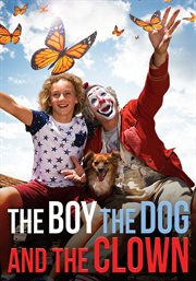 The boy, the dog and the clown cover image