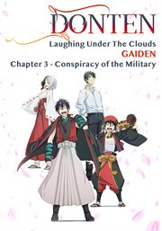 Gaiden: chapter 3 - conspiracy of the military