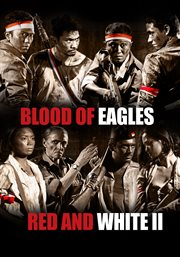 Red and white ii: blood of eagles