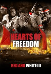 Red and white iii: hearts of freedom