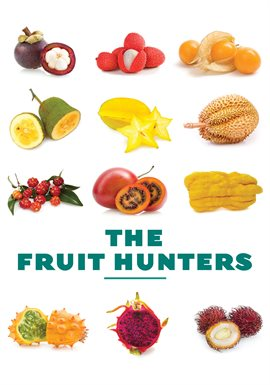 Cover image for The Fruit Hunters