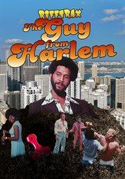 Rifftrax: the Guy From Harlem