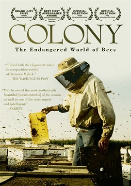Colony: the Endangered World of Bees