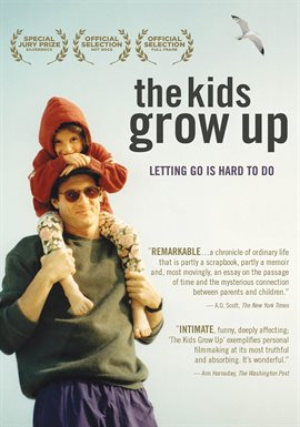 The Kids Grow Up / Doug Block