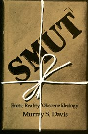 Smut. Erotic Reality/Obscene Ideology cover image
