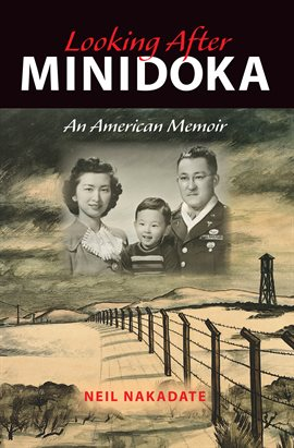 Cover image for Looking After Minidoka