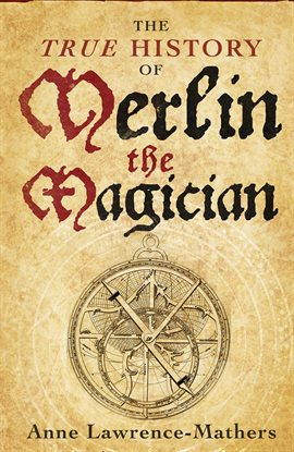 Cover image for The True History of Merlin the Magician