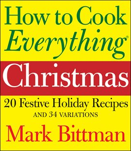 Cover image for How to Cook Everything: Christmas