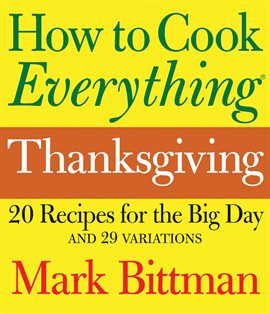 Cover image for How to Cook Everything: Thanksgiving