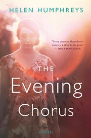 The evening chorus : a novel cover image