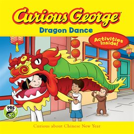 Cover image for Curious George Dragon Dance