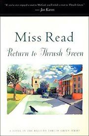 Return to Thrush Green cover image