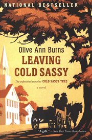 Leaving Cold Sassy : the unfinished sequel to Cold Sassy tree cover image