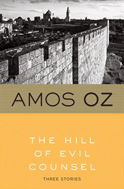 The hill of evil counsel : three stories cover image