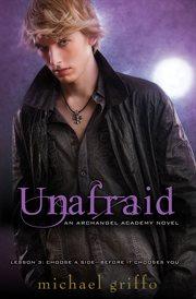Unafraid : an Archangel Academy novel cover image