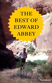 The best of Edward Abbey cover image