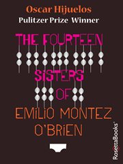 The Fourteen Sisters of Emilio Montez O'Brien cover image