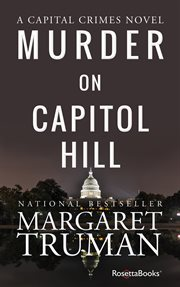 Murder on Capitol Hill : a novel cover image