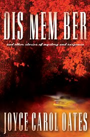 Dis mem ber : and other stories of mystery and suspense cover image