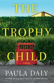The trophy child cover image