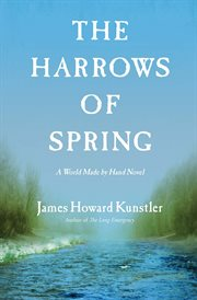 The harrows of spring : a World made by hand novel cover image