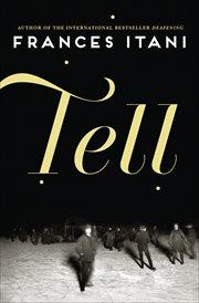 Tell : a novel cover image