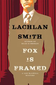 Fox is framed : a Leo Maxwell mystery cover image