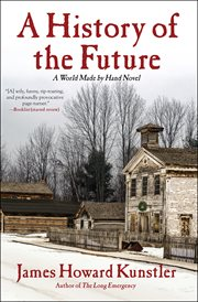 A history of the future : a world made by hand novel cover image
