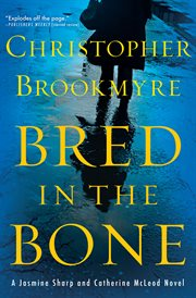 Bred in the bone : a Jasmine Sharp and Catherine McLeod novel cover image
