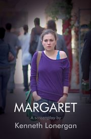 Margaret : a screenplay cover image