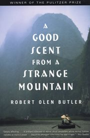 A good scent from a strange mountain : stories cover image
