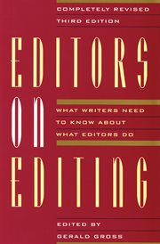 Editors on editing : what writers need to know about what editors do cover image