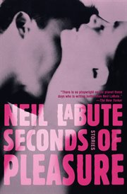 Seconds of pleasure : stories cover image