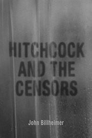Hitchcock and the Censors