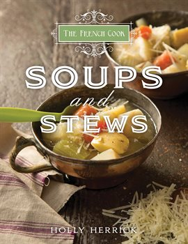 Cover image for The French Cook: Soups & Stews