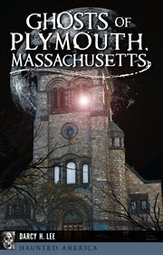 Ghosts of Plymouth, Massachusetts cover image