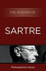 The Wisdom of Sartre