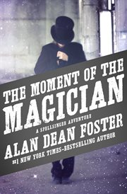 The moment of the magician cover image