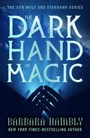 The Dark Hand of Magic