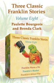Three Classic Franklin Stories