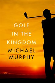 Golf in the Kingdom cover image