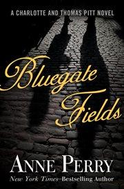 Bluegate Fields