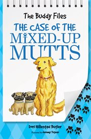 The Case of the Mixed-up Mutts